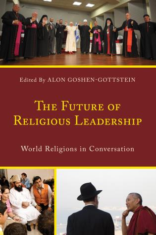 Cover image for the book The Future of Religious Leadership: World Religions in Conversation