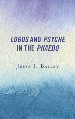 Cover image for the book Logos and Psyche in the Phaedo