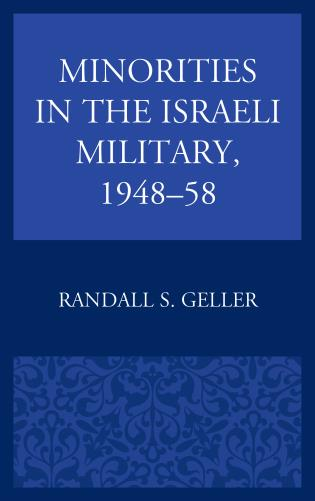 Cover image for the book Minorities in the Israeli Military, 1948–58