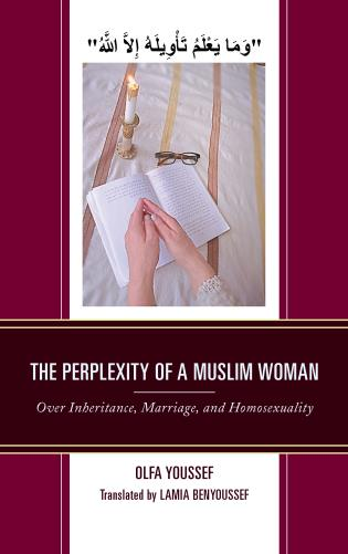 Cover image for the book The Perplexity of a Muslim Woman: Over Inheritance, Marriage, and Homosexuality