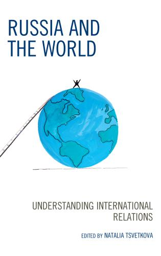 Cover image for the book Russia and the World: Understanding International Relations