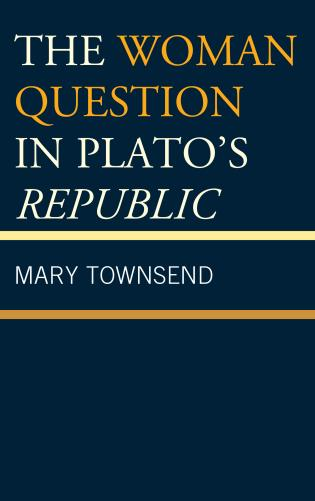 Cover image for the book The Woman Question in Plato's Republic
