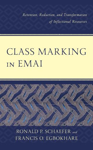 Cover image for the book Class Marking in Emai: Retention, Reduction, and Transformation of Inflectional Resources
