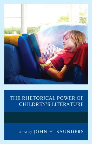 Cover image for the book The Rhetorical Power of Children's Literature