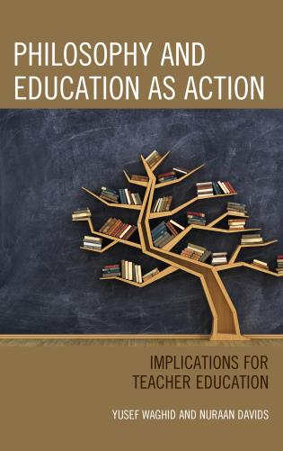 Cover image for the book Philosophy and Education as Action: Implications for Teacher Education
