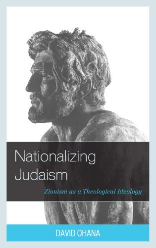 Cover image for the book Nationalizing Judaism: Zionism as a Theological Ideology