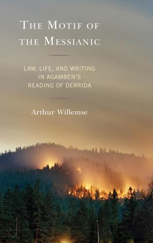 Cover image for the book The Motif of the Messianic: Law, Life, and Writing in Agamben's Reading of Derrida