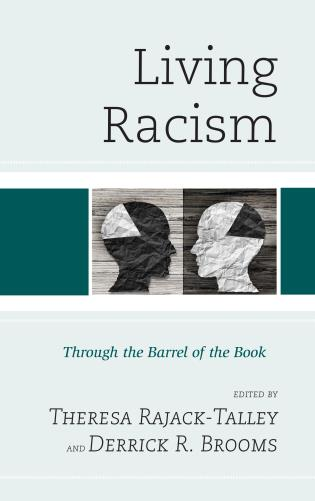 Cover image for the book Living Racism: Through the Barrel of the Book