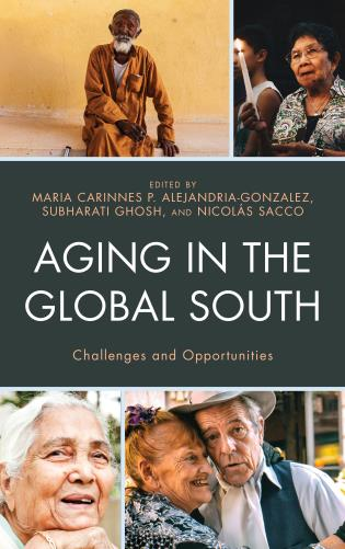Cover image for the book Aging in the Global South: Challenges and Opportunities