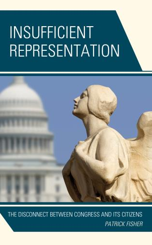 Cover image for the book Insufficient Representation: The Disconnect between Congress and Its Citizens