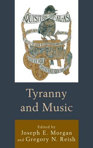 Cover image for the book Tyranny and Music