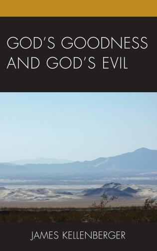 Cover image for the book God's Goodness and God's Evil
