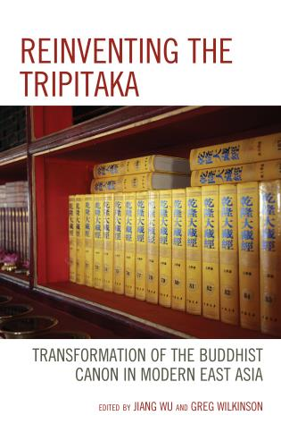 Cover image for the book Reinventing the Tripitaka: Transformation of the Buddhist Canon in Modern East Asia