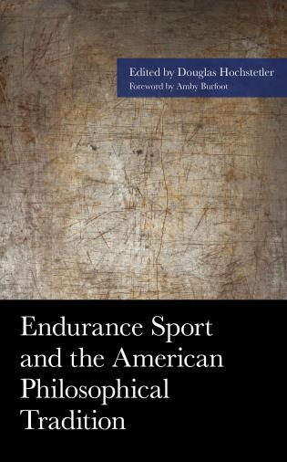 Cover image for the book Endurance Sport and the American Philosophical Tradition