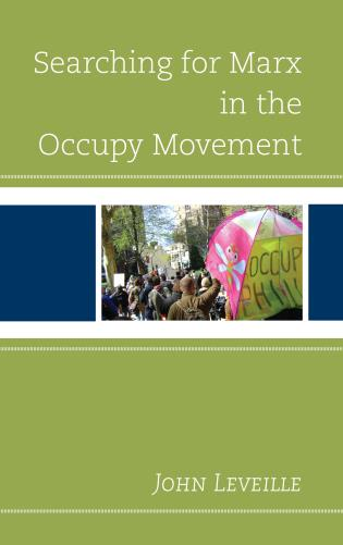 Cover image for the book Searching for Marx in the Occupy Movement