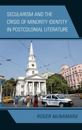 Cover image for the book Secularism and the Crisis of Minority Identity in Postcolonial Literature