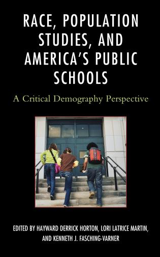 Cover image for the book Race, Population Studies, and America's Public Schools: A Critical Demography Perspective