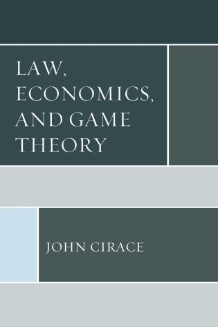 Cover image for the book Law, Economics, and Game Theory