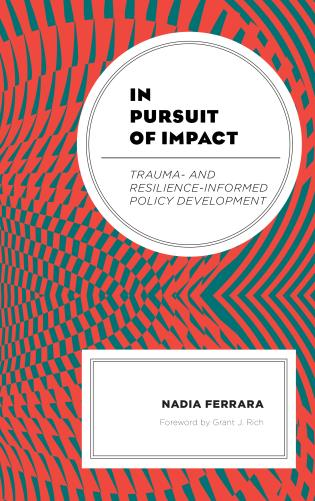 Cover image for the book In Pursuit of Impact: Trauma- and Resilience-Informed Policy Development