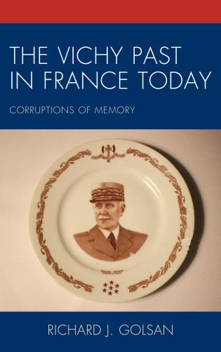 Cover image for the book The Vichy Past in France Today: Corruptions of Memory