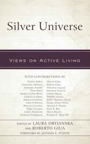 Cover image for the book Silver Universe: Views on Active Living