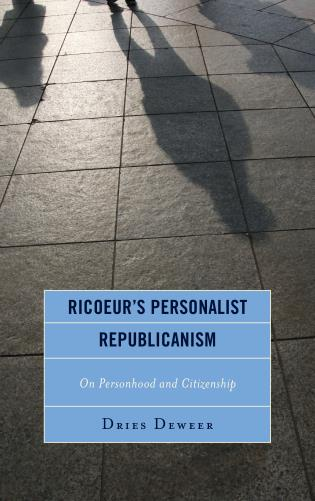 Cover image for the book Ricoeur's Personalist Republicanism: Personhood and Citizenship