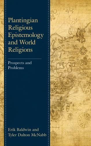 Cover image for the book Plantingian Religious Epistemology and World Religions: Prospects and Problems