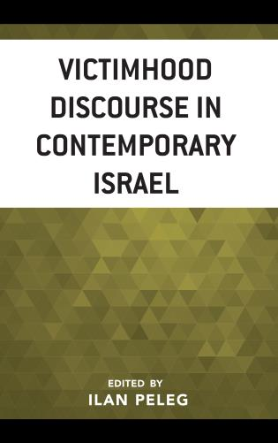 Cover image for the book Victimhood Discourse in Contemporary Israel