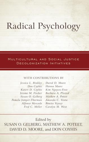 Cover image for the book Radical Psychology: Multicultural and Social Justice Decolonization Initiatives