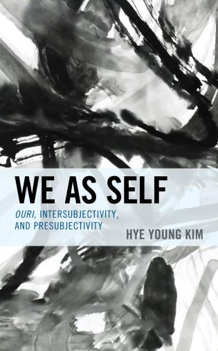 Cover image for the book We as Self: Ouri, Intersubjectivity, and Presubjectivity