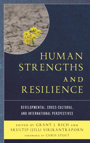 Cover image for the book Human Strengths and Resilience: Developmental, Cross-Cultural, and International Perspectives