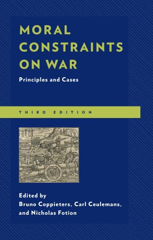 Cover image for the book Moral Constraints on War: Principles and Cases, Third Edition