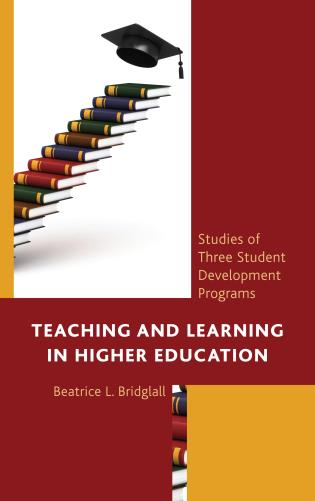 Cover image for the book Teaching and Learning in Higher Education: Studies of Three Student Development Programs