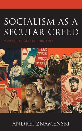 Cover image for the book Socialism as a Secular Creed: A Modern Global History