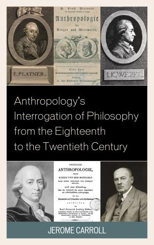Cover image for the book Anthropology's Interrogation of Philosophy from the Eighteenth to the Twentieth Century