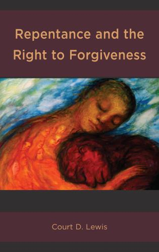 Cover image for the book Repentance and the Right to Forgiveness