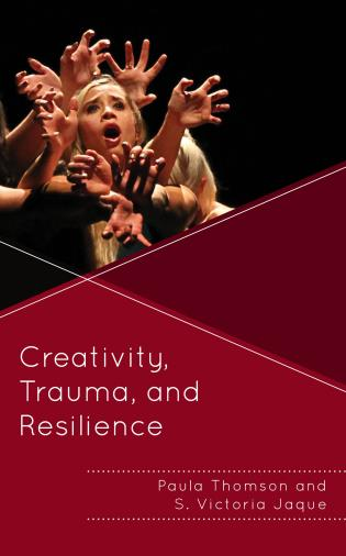 Cover image for the book Creativity, Trauma, and Resilience