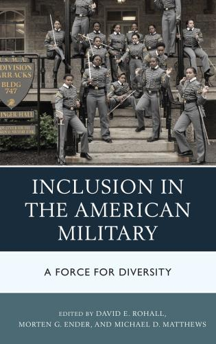 Cover image for the book Inclusion in the American Military: A Force for Diversity