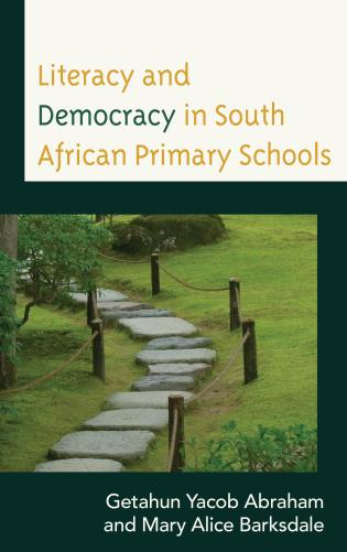 Cover image for the book Literacy and Democracy in South African Primary Schools
