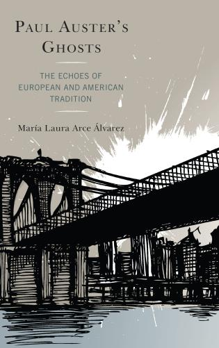 Cover image for the book Paul Auster's Ghosts: The Echoes of European and American Tradition