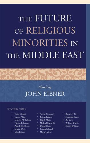 Cover image for the book The Future of Religious Minorities in the Middle East