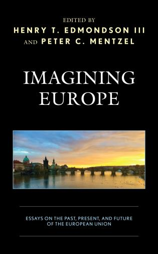 Cover image for the book Imagining Europe: Essays on the Past, Present, and Future of the European Union