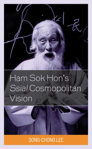 Cover image for the book Ham Sok Hon's Ssial Cosmopolitan Vision