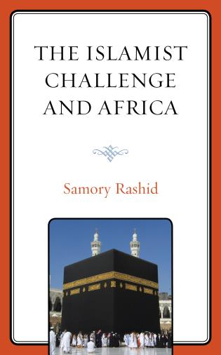 Cover Image of the book titled The Islamist Challenge and Africa