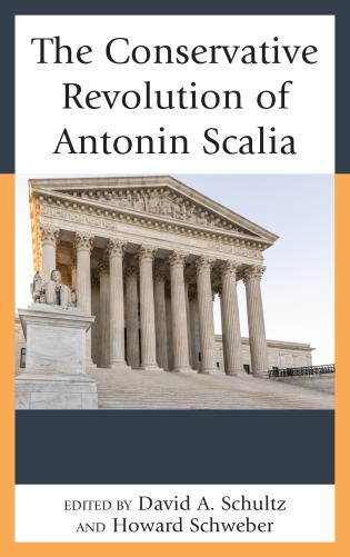 Cover image for the book The Conservative Revolution of Antonin Scalia