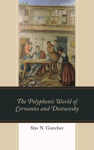 Cover image for the book The Polyphonic World of Cervantes and Dostoevsky