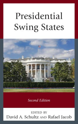 Cover image for the book Presidential Swing States, Second Edition