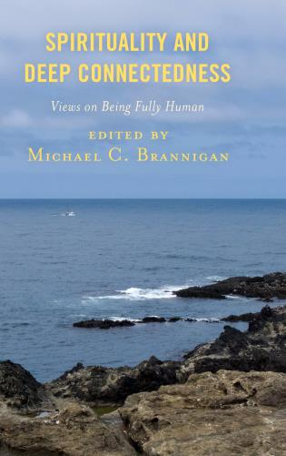 Cover image for the book Spirituality and Deep Connectedness: Views on Being Fully Human