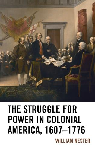 Cover image for the book The Struggle for Power in Colonial America, 1607–1776