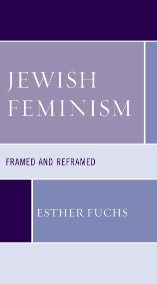 Cover image for the book Jewish Feminism: Framed and Reframed